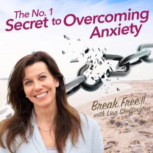 The No.1 Secret to Overcoming Anxiety
